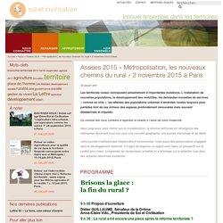 Assises 2015 «Métropolisation, les nouveaux chemins du rural» 2 novembre 2015 à Paris