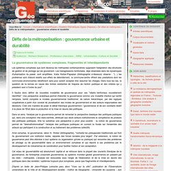 Défis de la métropolisation : gouvernance urbaine et durabilité