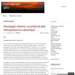 Champagne-Ardenne : Le projet de pôle métropolitain G10 décortiqué