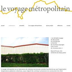 le voyage métropolitain