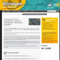Les risques en France métropolitaine - Approche géographique, l'exemple des inondations