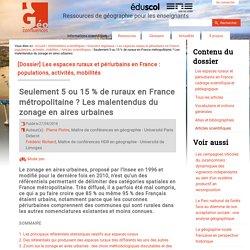 Seulement 5 ou 15 % de ruraux en France métropolitaine ? Les malentendus du zonage en aires urbaines