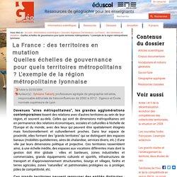 Quelles échelles de gouvernance pour quels territoires métropolitains ? L'exemple de la région métropolitaine lyonnaise