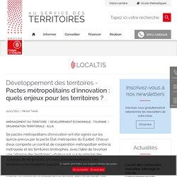 Pactes métropolitains d'innovation : quels enjeux pour les territoires ?