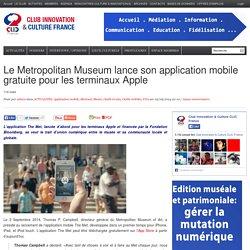 Le Metropolitan Museum lance son application mobile gratuite pour les terminaux Apple