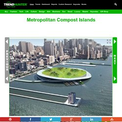 Metropolitan Compost Islands : Green Loop