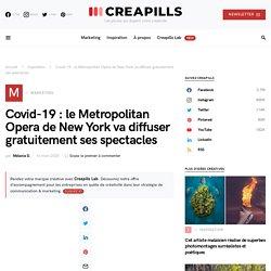 Covid-19 : le Metropolitan Opera de New York va diffuser gratuitement ses spectacles