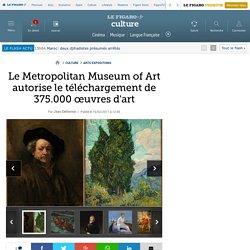 Le Metropolitan Museum of Art autorise le téléchargement de 375.000 œuvres d'art