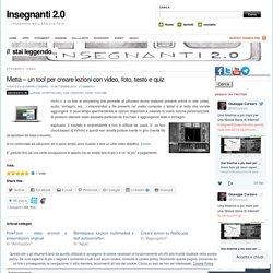 Metta – un tool per creare lezioni con video, foto, testo e quiz