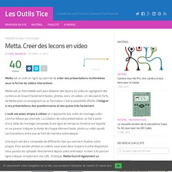 Metta. Creer des lecons en video