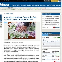 Enquête Crédoc sur les connaissances financières des Français. De bons gestionnaires, de piètres financiers