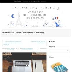 Que mettre sur l'écran de fin d'un module e-learning