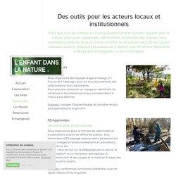 Monter un projet de classe dehors - documents pratiques : Mettre la nature au coeur de la ville