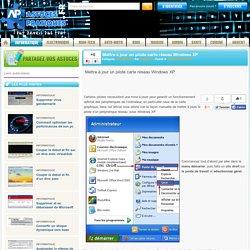 Mettre à jour un pilote carte réseau Windows XP