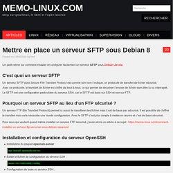 Mettre en place un serveur SFTP sous Debian 8