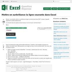 Mettre en surbrillance la ligne courante dans Excel
