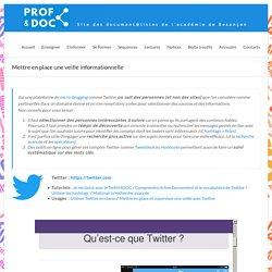 Mettre en place une veille informationnelle – Prof & Doc – Site des document@listes de l'académie de Besançon