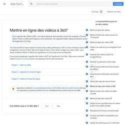 Mettre en ligne des vidéos à 360degrés - Centre d'aide YouTube