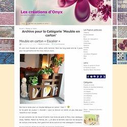 Meuble en carton archive at Les créations d'Onyx