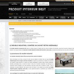 Meuble industriel : l'apogée du meuble industriel