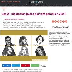 Les 21 meufs françaises qui vont percer en 2021