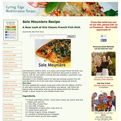 Sole Meuniere - The Classic French Mediterranean Recipe - Easy and Authentic