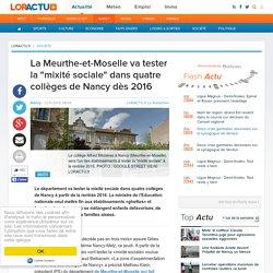 """La Meurthe-et-Moselle va tester la """"mixité sociale"""" dans quatre collèges de Nancy dès 2016"""