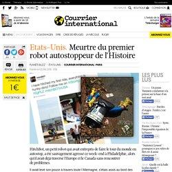 Etats-Unis. Meurtre du premier robot autostoppeur de l'Histoire