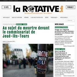 Au sujet du meurtre devant le commissariat de Joué-lès-Tours