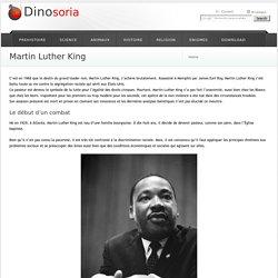 Martin Luther King . Son combat. Un meurtre non élucidé. Dinosoria