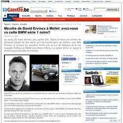 Meurtre de David Ervincx à Mellet: avez-vous vu cette BMW série 1 noire?