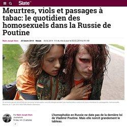 Meurtres, viols et passages à tabac: le quotidien des homosexuels dans la Russie de Poutine