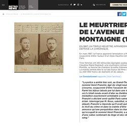 Le meurtrier de l'avenue Montaigne (1/2) - Presse RetroNews-BnF