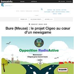 Bure (Meuse) : le projet Cigeo au cœur d'un newsgame - France 3 Grand Est