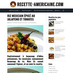 Riz mexicain épicé au Jalapeno et tomates