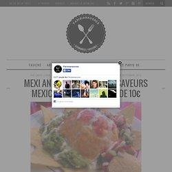 Mexi and Co, ambiance et saveurs mexicaines pour moins de 10€
