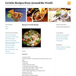 Ceviche Recipes from Around the World