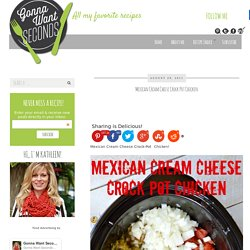 Mexican Cream Cheese Crock Pot Chicken - Gonna Want Seconds