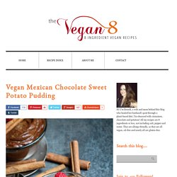 Vegan Mexican Chocolate Sweet Potato Pudding