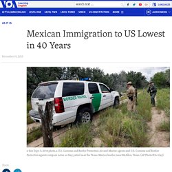 Mexican Immigration to US Lowest in 40 Years