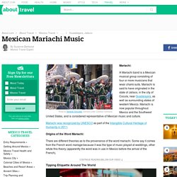 Mexican Mariachi Music and Mariachi Bands