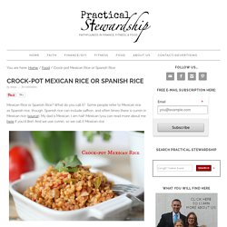 Crock-pot Mexican Rice or Spanish Rice - Practical Stewardship