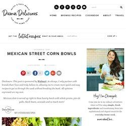 Mexican Street Corn Bowls