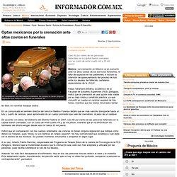 Optan mexicanos por la cremación ante altos costos en funerales