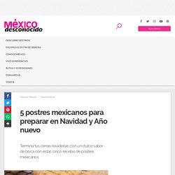 5 postres mexicanos para preparar en Navidad y Año nuevo - MéxicoDesconocido