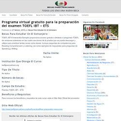 Programa Virtual Gratuito Para La Preparación Del Examen TOEFL IBT - ETS