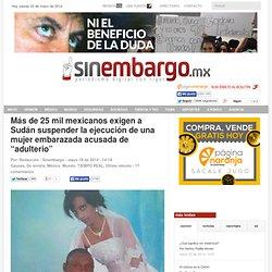 """Más de 25 mil mexicanos exigen a Sudán suspender la ejecución de una mujer embarazada acusada de """"adulterio"""""""
