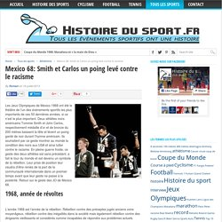 Mexico 68: Smith et Carlos un poing levé contre le racisme