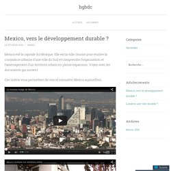 Mexico, vers le développement durable ?