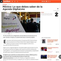 México: Lo que debes saber de la Agenda Digital.mx